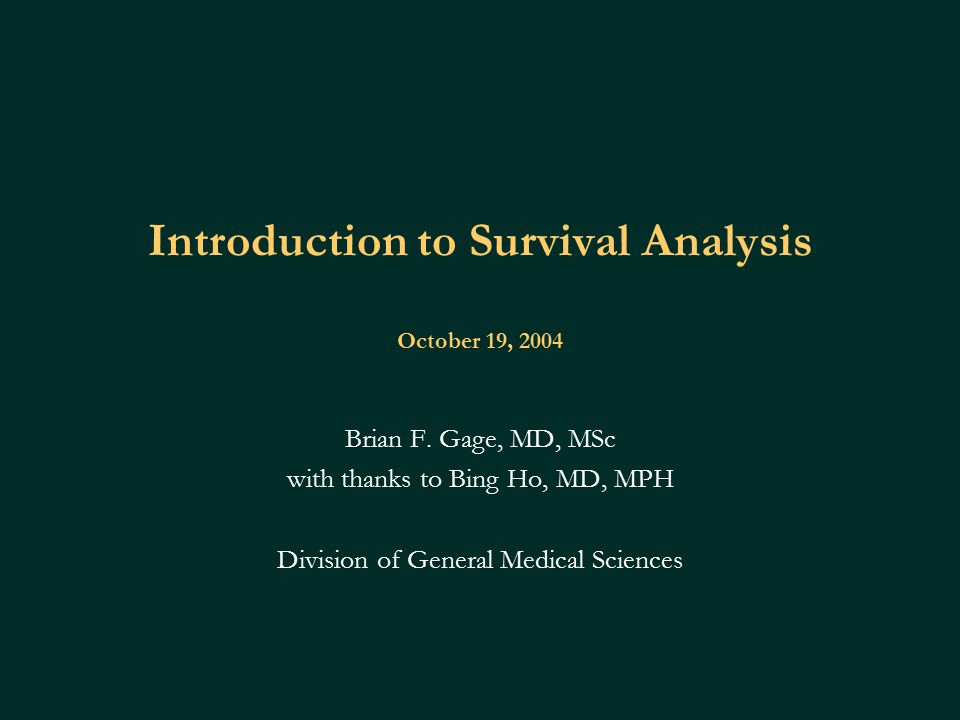 Presentation goals Survival analysis compared w/ other regression techniques What is survival analysis When to use survival analysis Univariate method: Kaplan-Meier curves Multivariate methods: Cox-proportional hazards model Parametric models Assessment of adequacy of analysis Examples