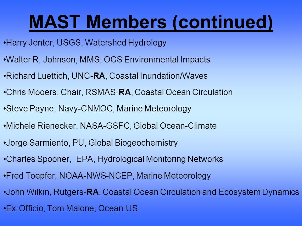 RCOOS operational model types needed for the Coastal Ocean (i.e., semi-enclosed seas, continental margins, estuaries, and Great Lakes)