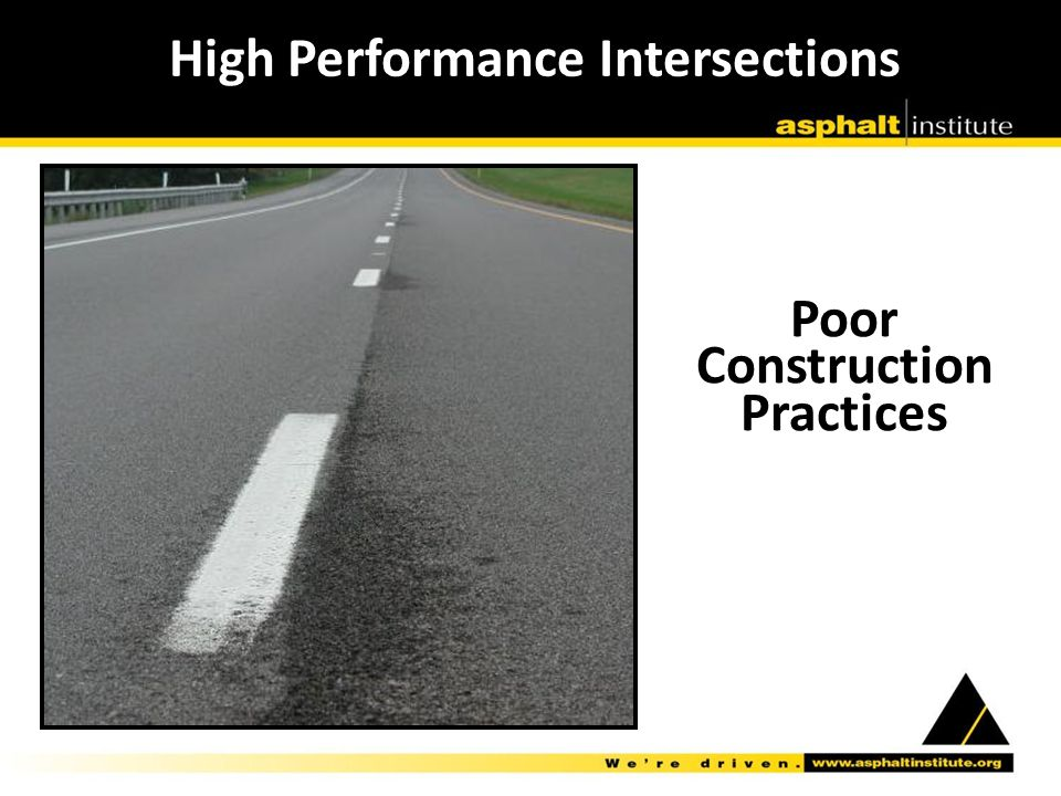 Poor Construction Practices High Performance Intersections