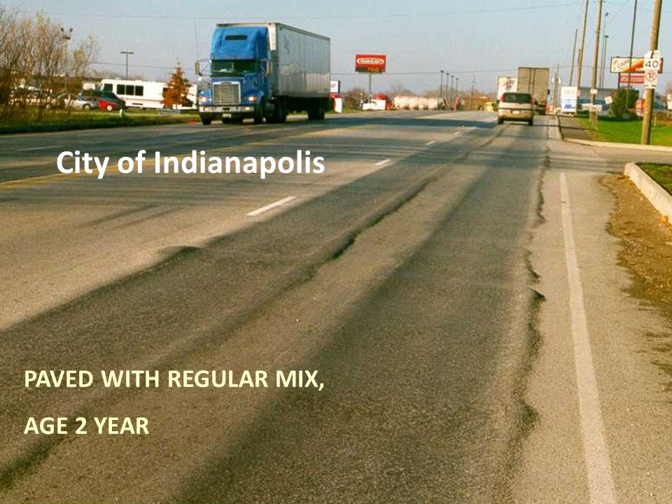 PAVED WITH REGULAR MIX, AGE 2 YEAR City of Indianapolis