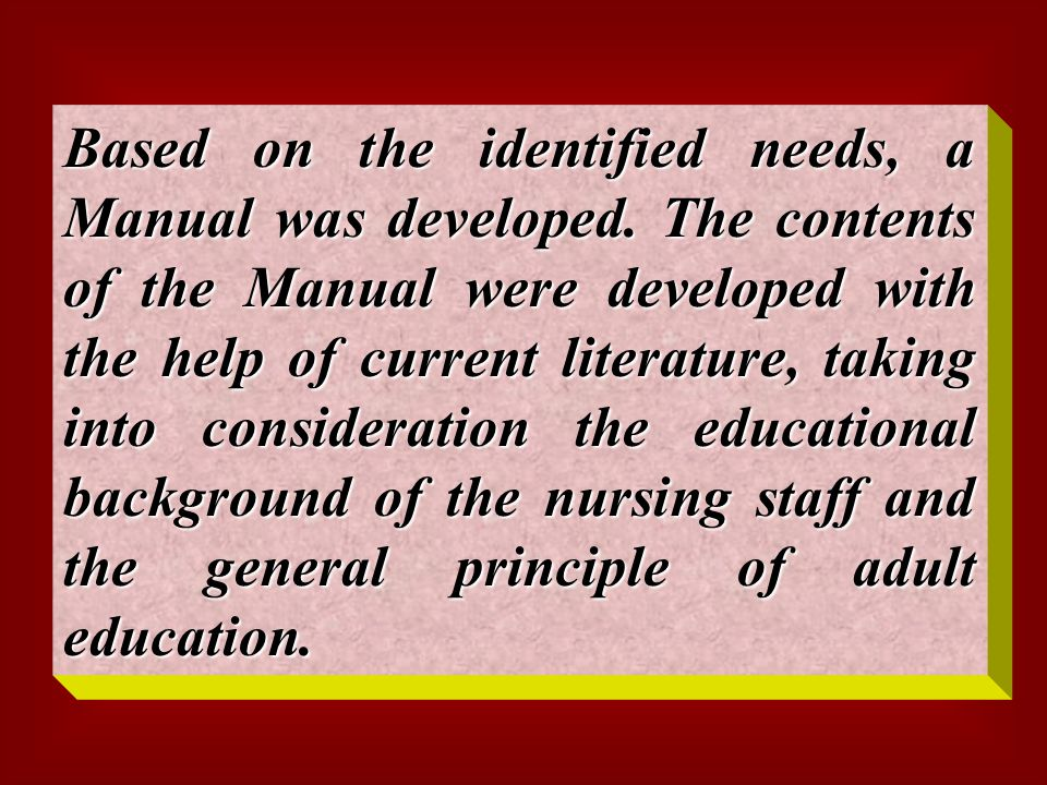 C) A Questionnaire Was Developed to Assess Nurses' Knowledge and Learning Needs Regarding Communication Process, Principles of Proper Documentation, Recording and Reporting Methods and Their Importance and Benefits.