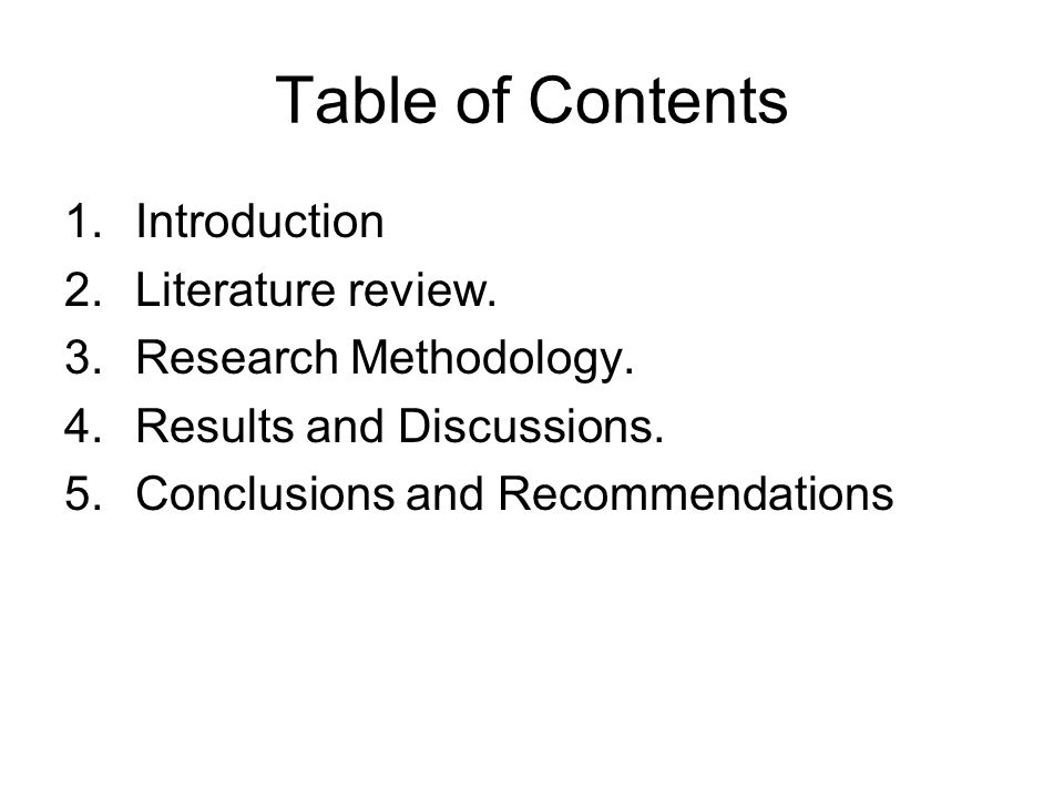 Table of Contents 1.Introduction 2.Literature review.
