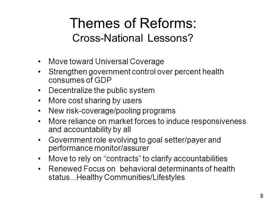 9 Themes of Reforms: Cross-National Lessons.