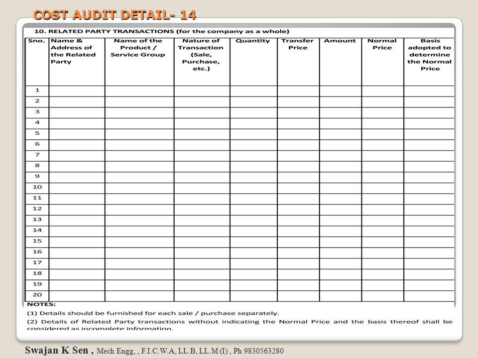 COST AUDIT DETAIL- 14 Swajan K Sen, Mech Engg,, F.I.C.W.A, LL.B, LL.M (I), Ph 9830563280