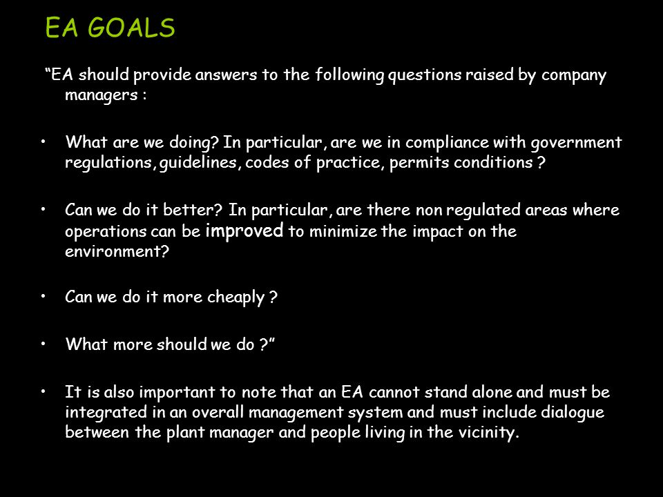 "EA GOALS ""EA should provide answers to the following questions raised by company managers : What are we doing? In particular, are we in compliance wit"