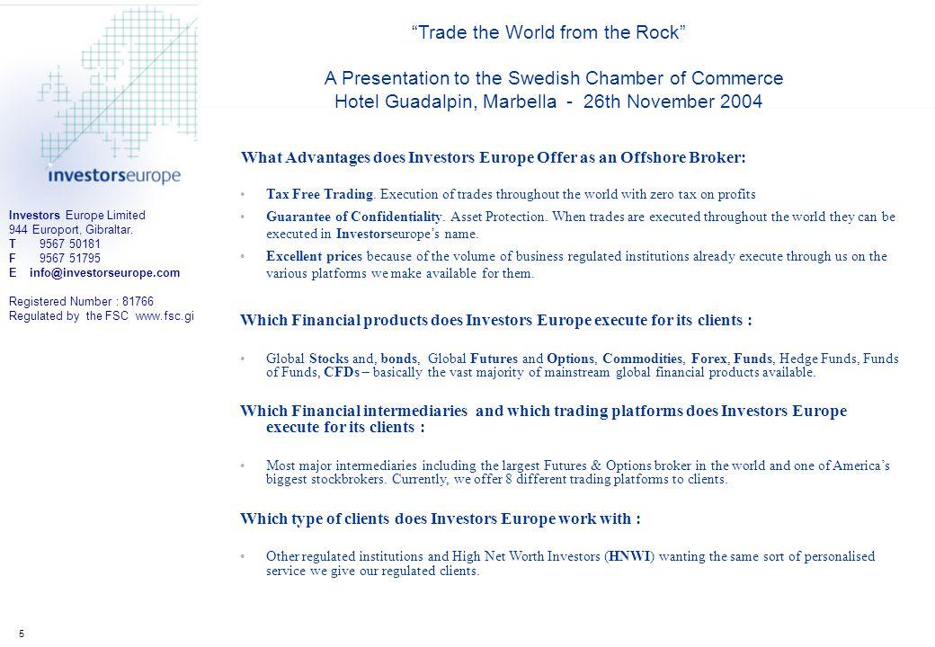 Investors Europe Limited 944 Europort, Gibraltar.