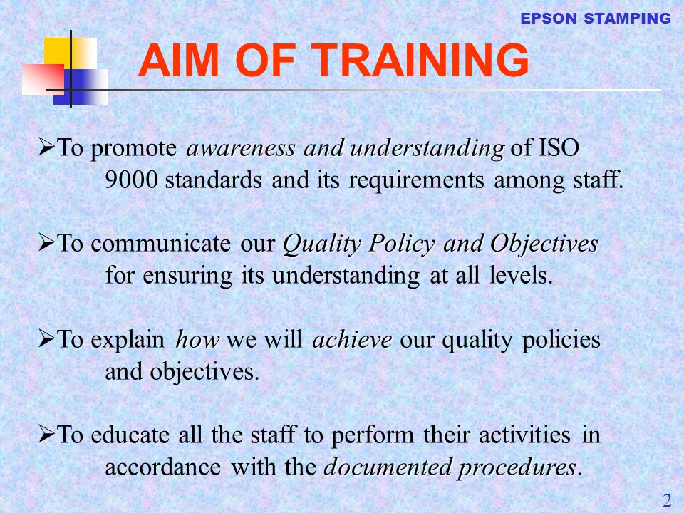 EPSON STAMPING 33 6 Resource Management 6.3 Facilities The organization shall provide and maintain the facilities to ensure that the facilities continue to meet operational needs.