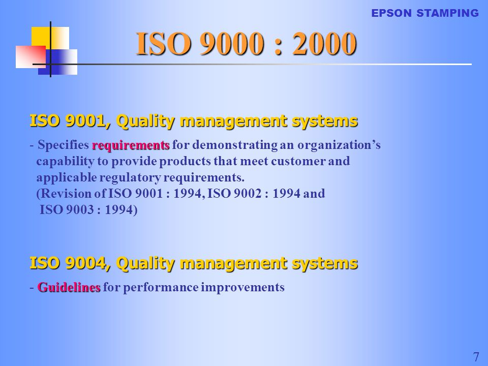 EPSON STAMPING 18 5 Management Responsibility 5.3 Quality policy Top management shall ensure that the Quality Policy: b) is communicated and understood c) is reviewed for continuing suitability QUALITY POLICY a) includes a commitment to meeting requirements and to continual improvement