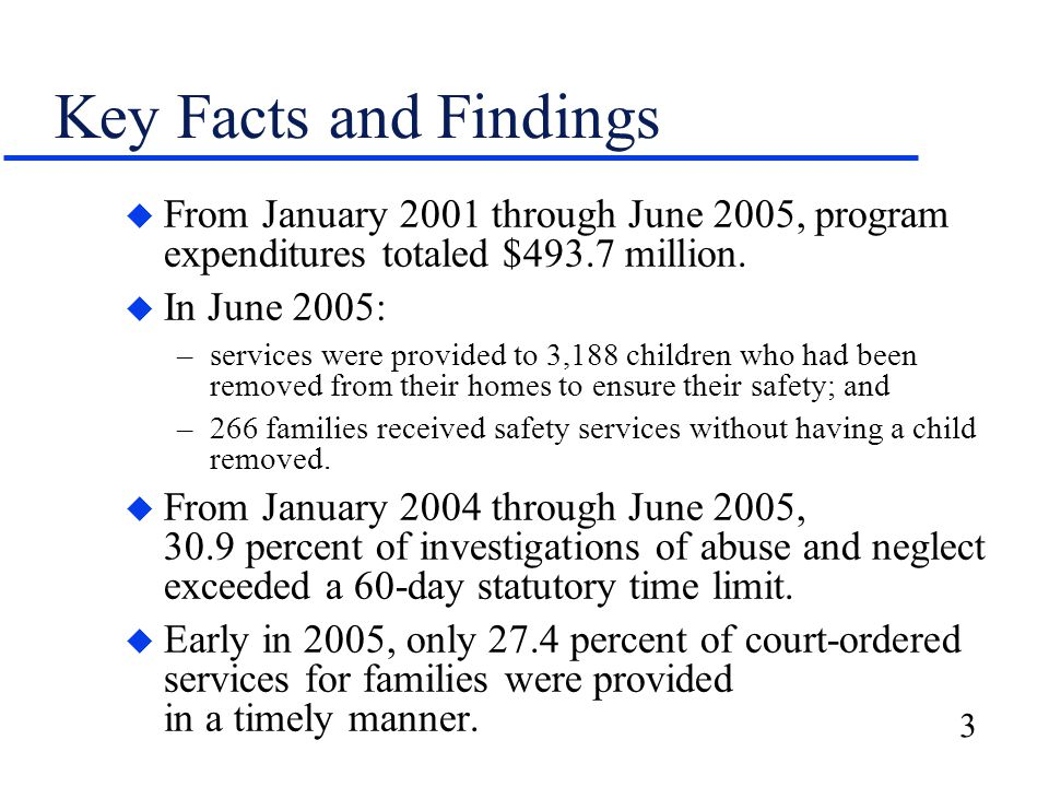 3 Key Facts and Findings u From January 2001 through June 2005, program expenditures totaled $493.7 million.