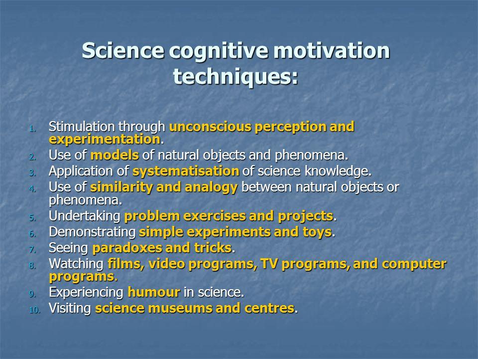 Interdisciplinary cognitive motivation techniques : 1.