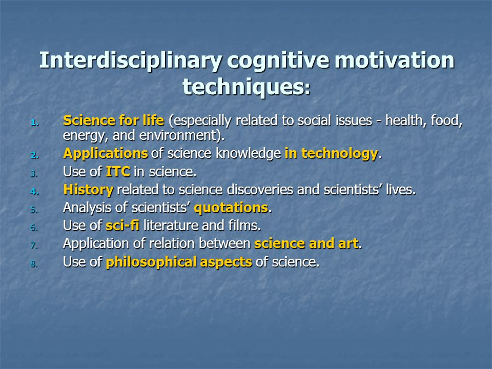 Interdisciplinary cognitive motivation techniques : 1.