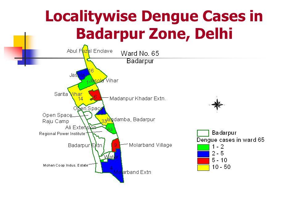 Localitywise Dengue Cases in Badarpur Zone, Delhi