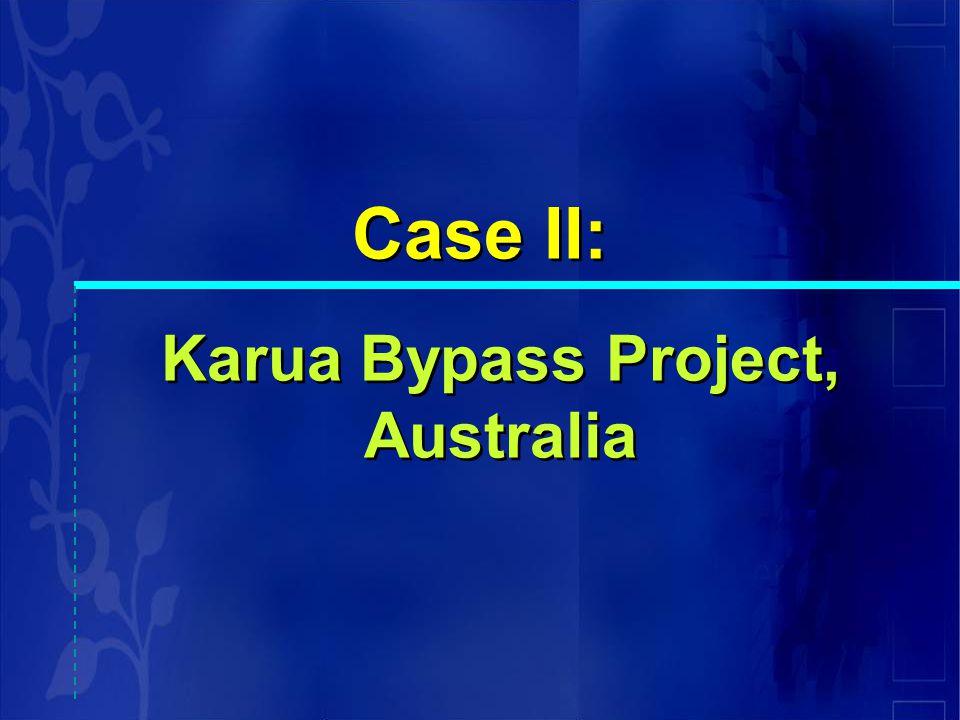Karua Bypass Project, Australia Case II: