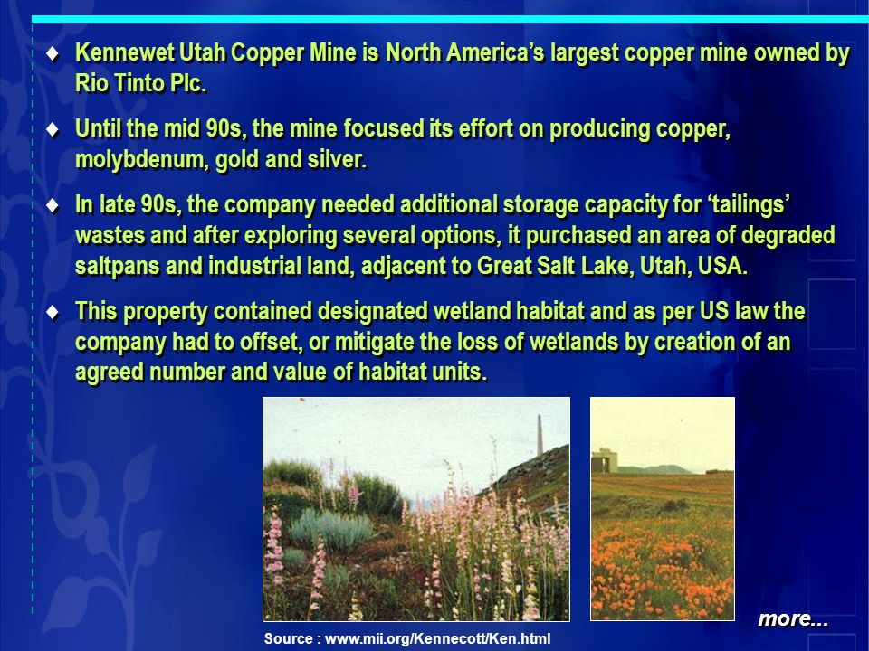  Kennewet Utah Copper Mine is North America's largest copper mine owned by Rio Tinto Plc.