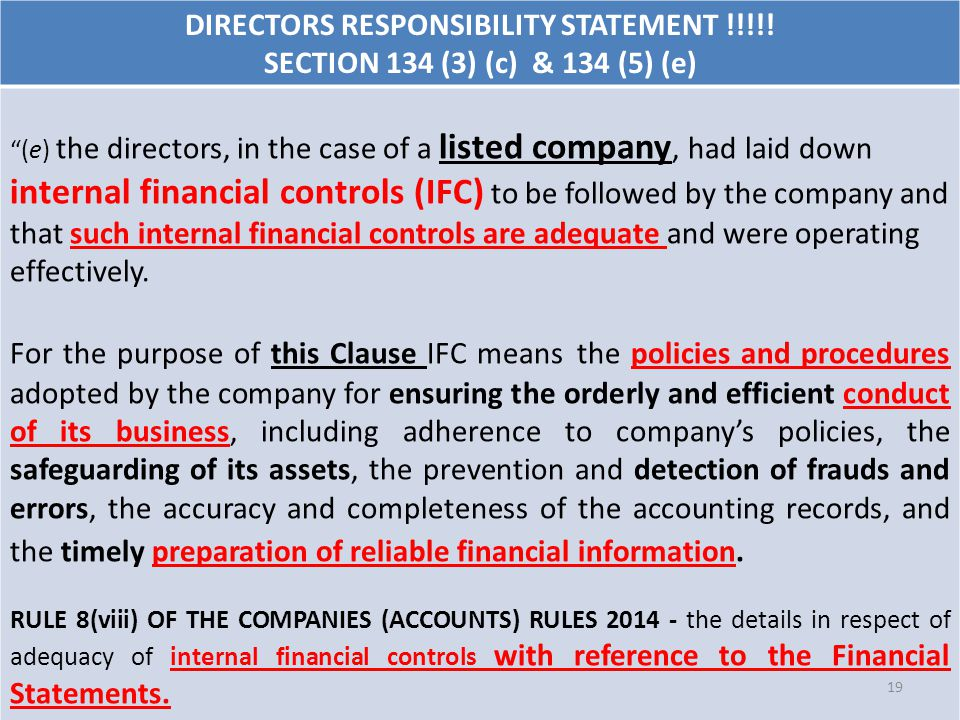 "DIRECTORS RESPONSIBILITY STATEMENT !!!!! SECTION 134 (3) (c) & 134 (5) (e) ""(e) the directors, in the case of a listed company, had laid down internal"