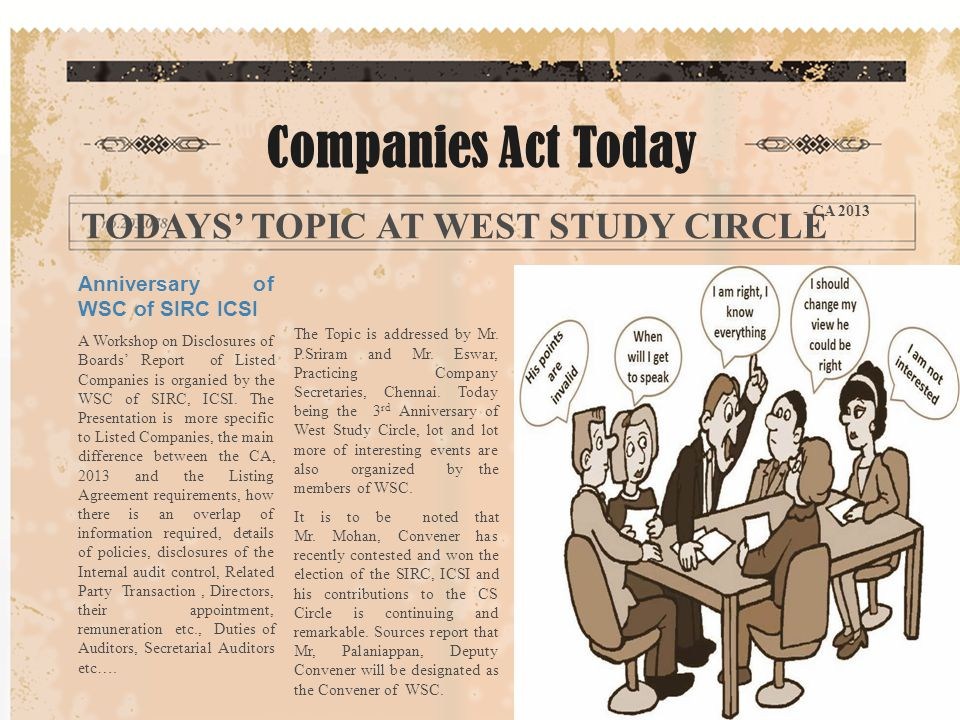 Companies Act Today - CA 2013 TODAYS' TOPIC AT WEST STUDY CIRCLE Anniversary of WSC of SIRC ICSI A Workshop on Disclosures of Boards' Report of Listed