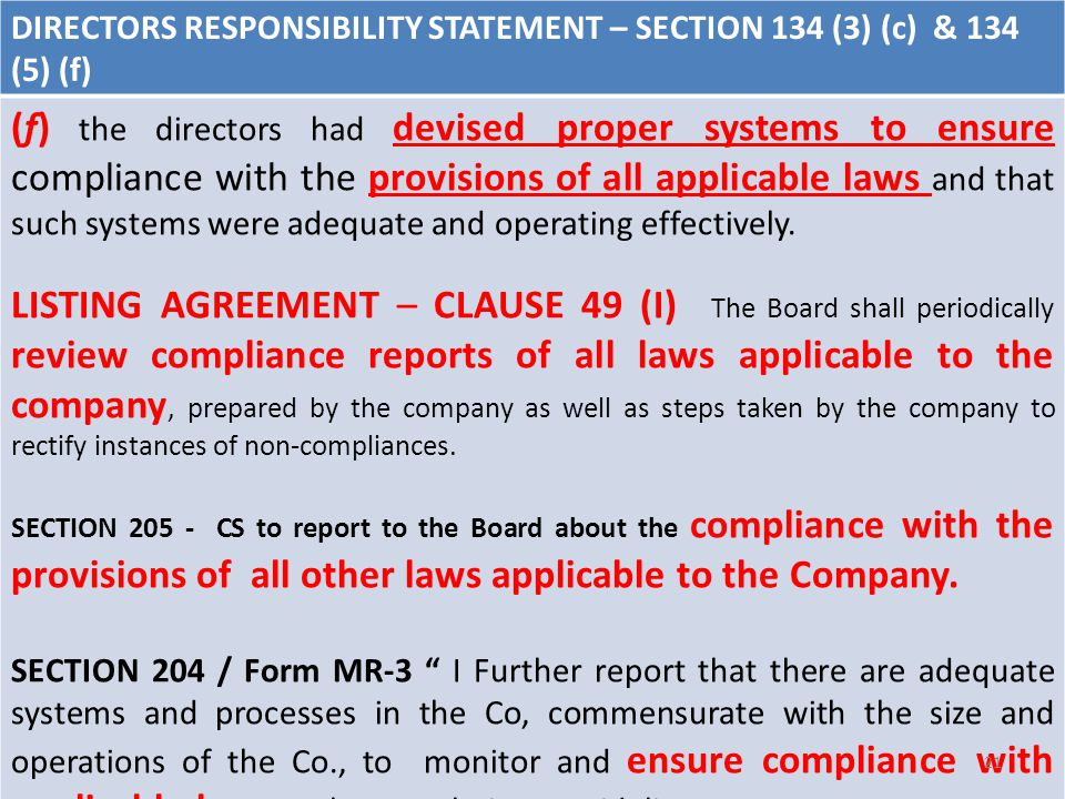DIRECTORS RESPONSIBILITY STATEMENT – SECTION 134 (3) (c) & 134 (5) (f) (f) the directors had devised proper systems to ensure compliance with the provisions of all applicable laws and that such systems were adequate and operating effectively.