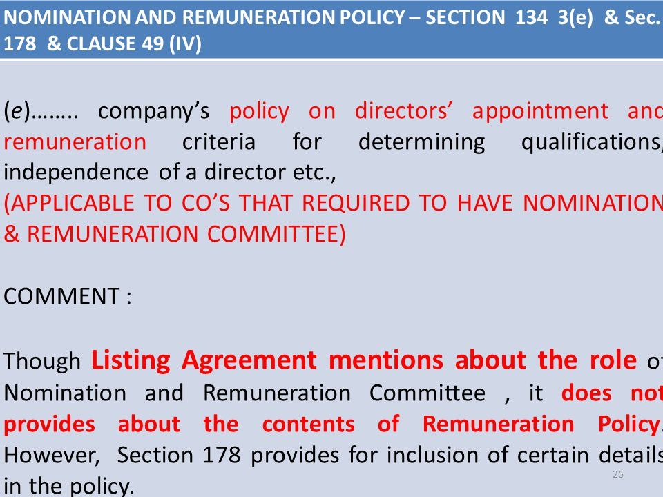 NOMINATION AND REMUNERATION POLICY – SECTION 134 3(e) & Sec. 178 & CLAUSE 49 (IV) (e)…….. company's policy on directors' appointment and remuneration