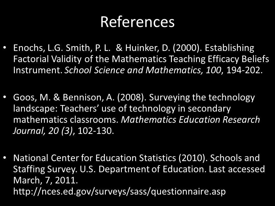 References Enochs, L.G. Smith, P. L. & Huinker, D.