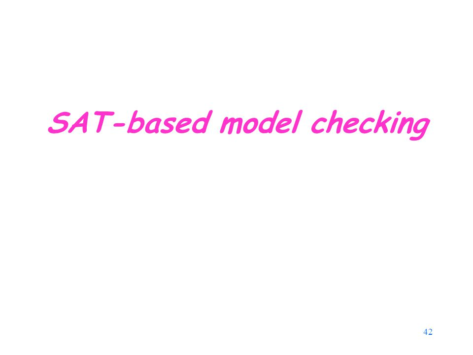 42 SAT-based model checking