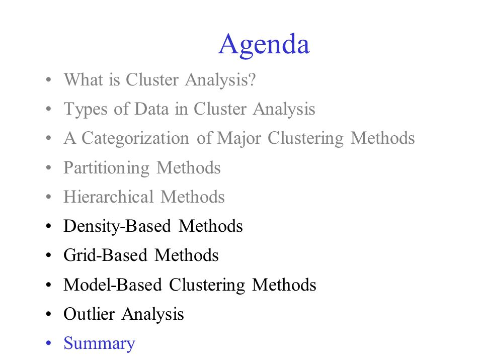 Problems and Challenges Considerable progress has been made in scalable clustering methods –Partitioning: k-means, k-medoids, CLARANS –Hierarchical: BIRCH, CURE –Density-based: DBSCAN, CLIQUE, OPTICS –Grid-based: STING, WaveCluster –Model-based: Autoclass, Denclue, Cobweb Current clustering techniques do not address all the requirements adequately Constraint-based clustering analysis: Constraints exist in data space (bridges and highways) or in user queries