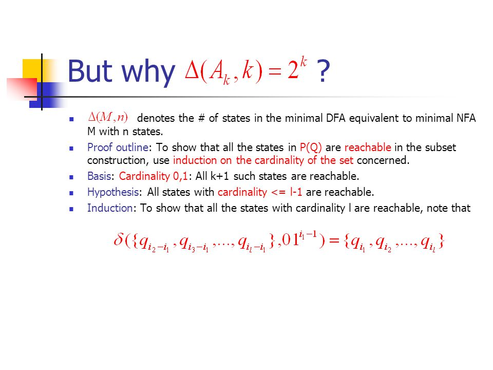 But why . denotes the # of states in the minimal DFA equivalent to minimal NFA M with n states.