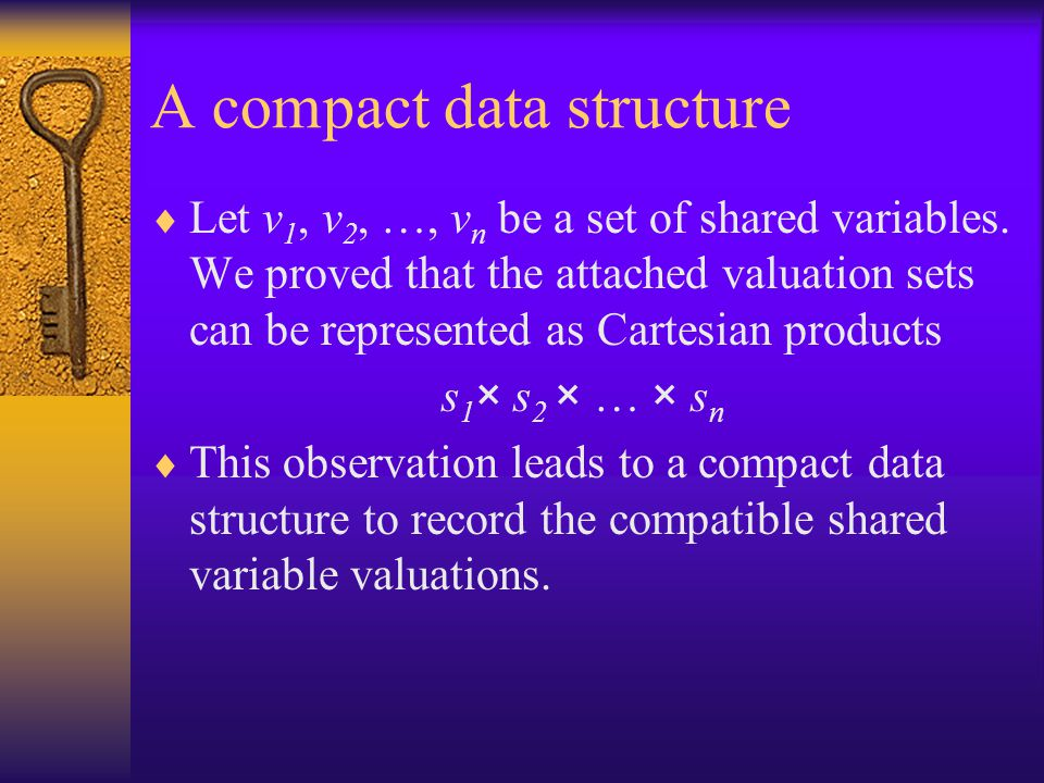 A compact data structure  Let v 1, v 2, …, v n be a set of shared variables.