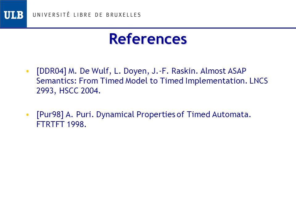 References [DDR04] M. De Wulf, L. Doyen, J.-F. Raskin.