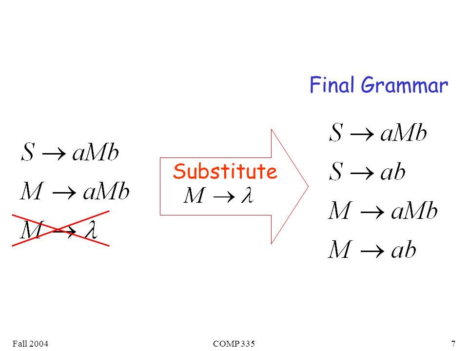 Fall 2004COMP 3357 Substitute Final Grammar