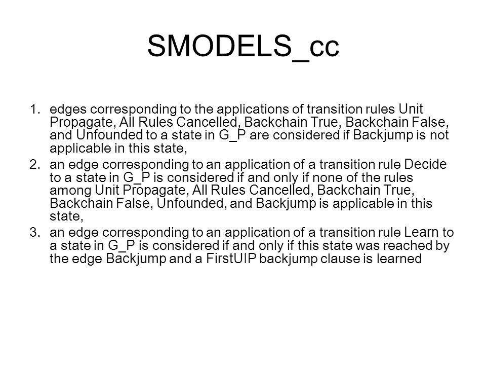 SMODELS_cc 1.edges corresponding to the applications of transition rules Unit Propagate, All Rules Cancelled, Backchain True, Backchain False, and Unf