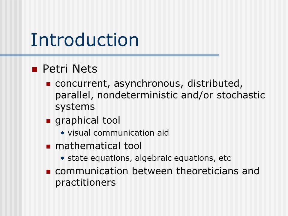 History 1962: C.A.Petri's dissertation (U. Darmstadt, W.