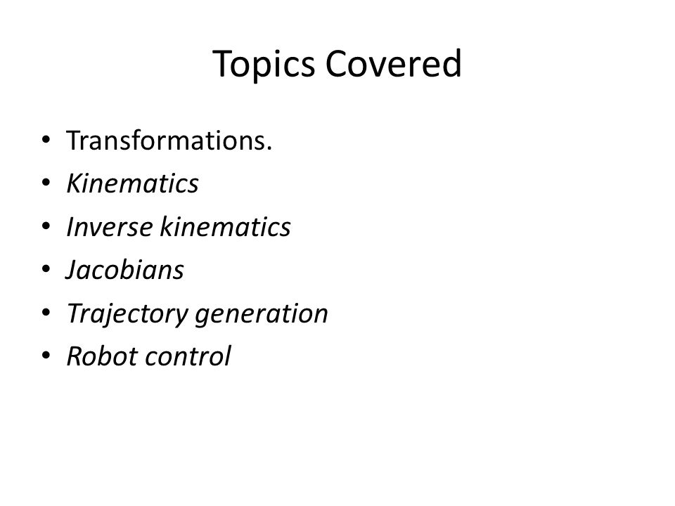 Topics Covered Transformations.