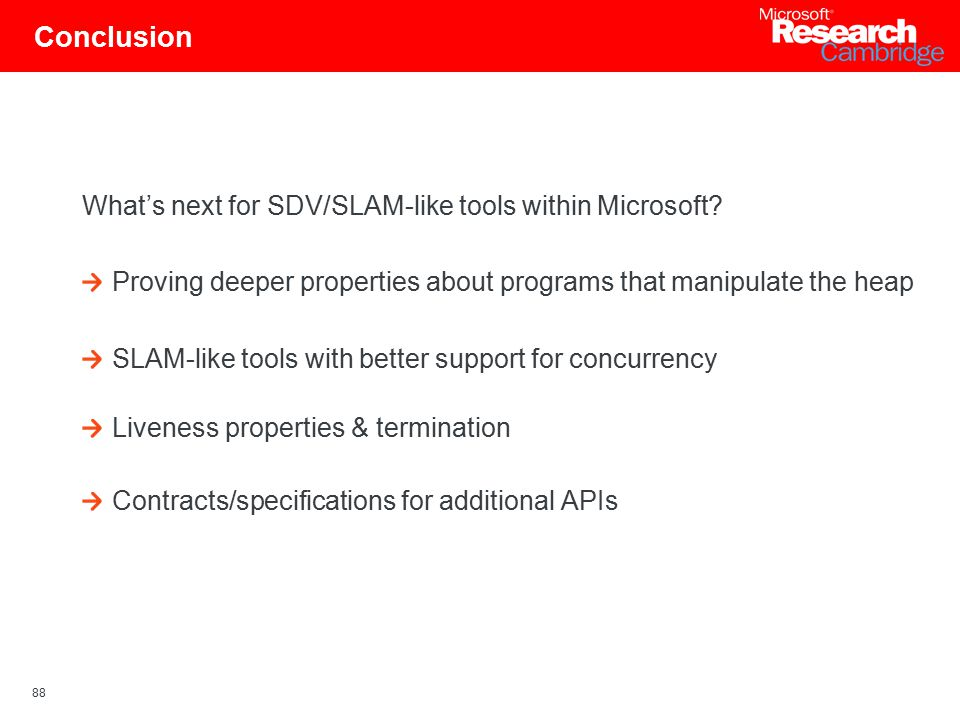 88 Conclusion What's next for SDV/SLAM-like tools within Microsoft.