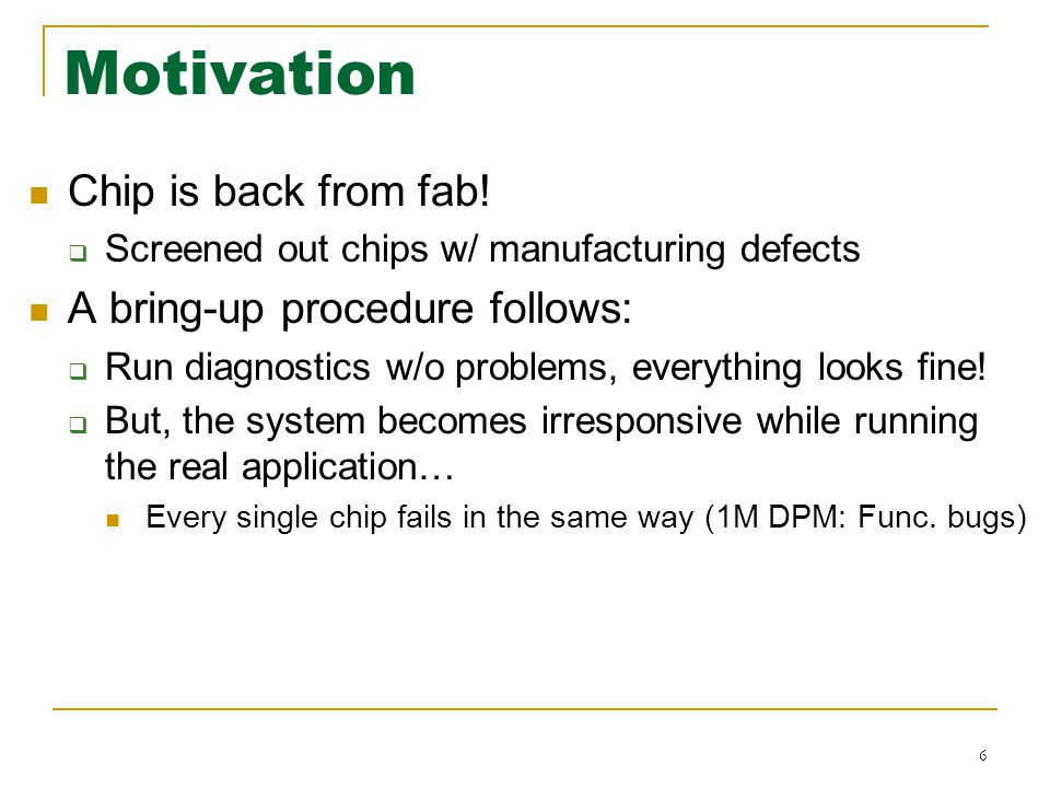 Motivation Chip is back from fab.