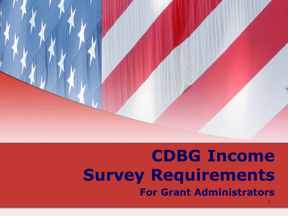1 CDBG Income Survey Requirements For Grant Administrators