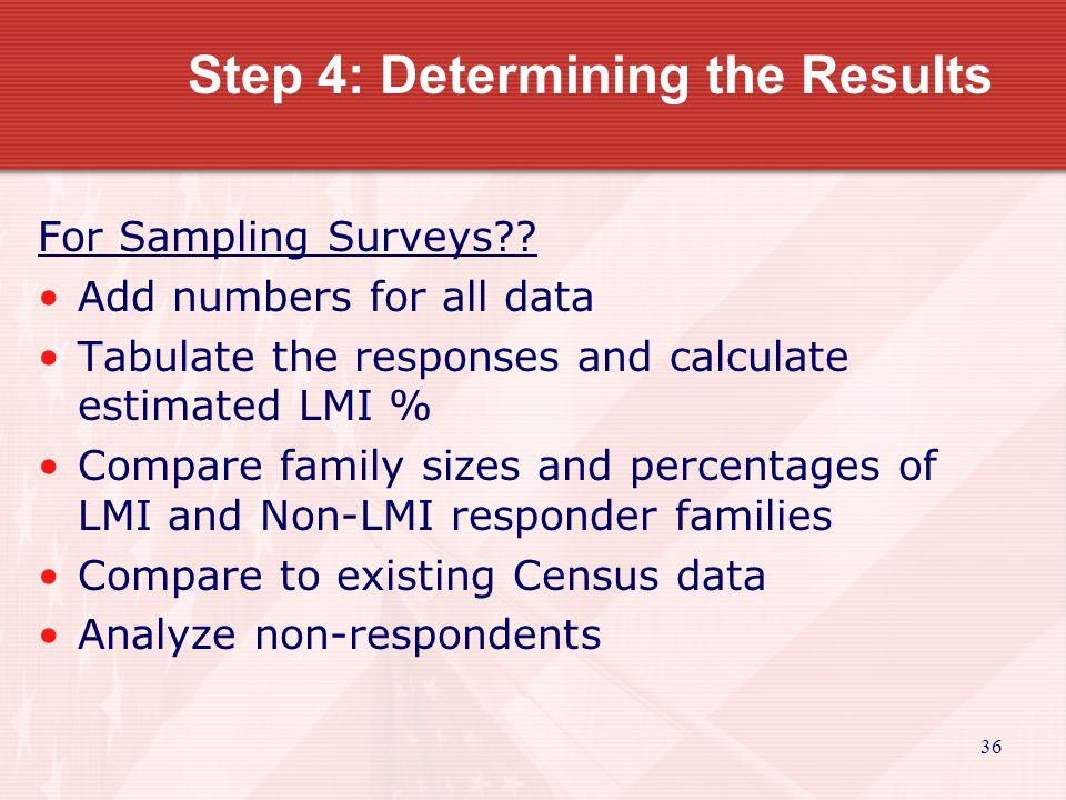 36 Step 4: Determining the Results For Sampling Surveys .