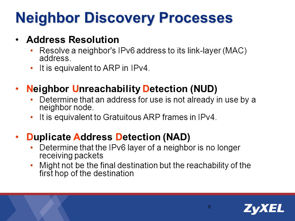 17 Source and Target Link-Layer Address options for Ethernet Type Length Ethernet MAC Address = 1 For all ND options, Length field is the number of 8-byte blocks in the entire option.