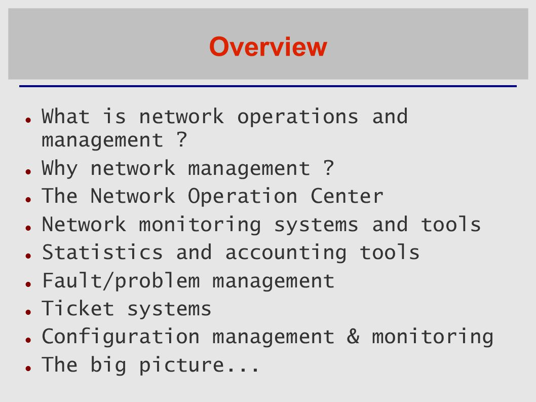 Overview What is network operations and management .