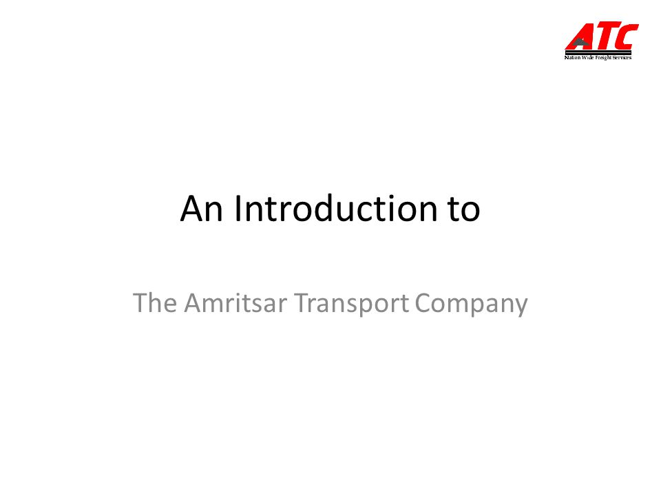 An Introduction to The Amritsar Transport Company