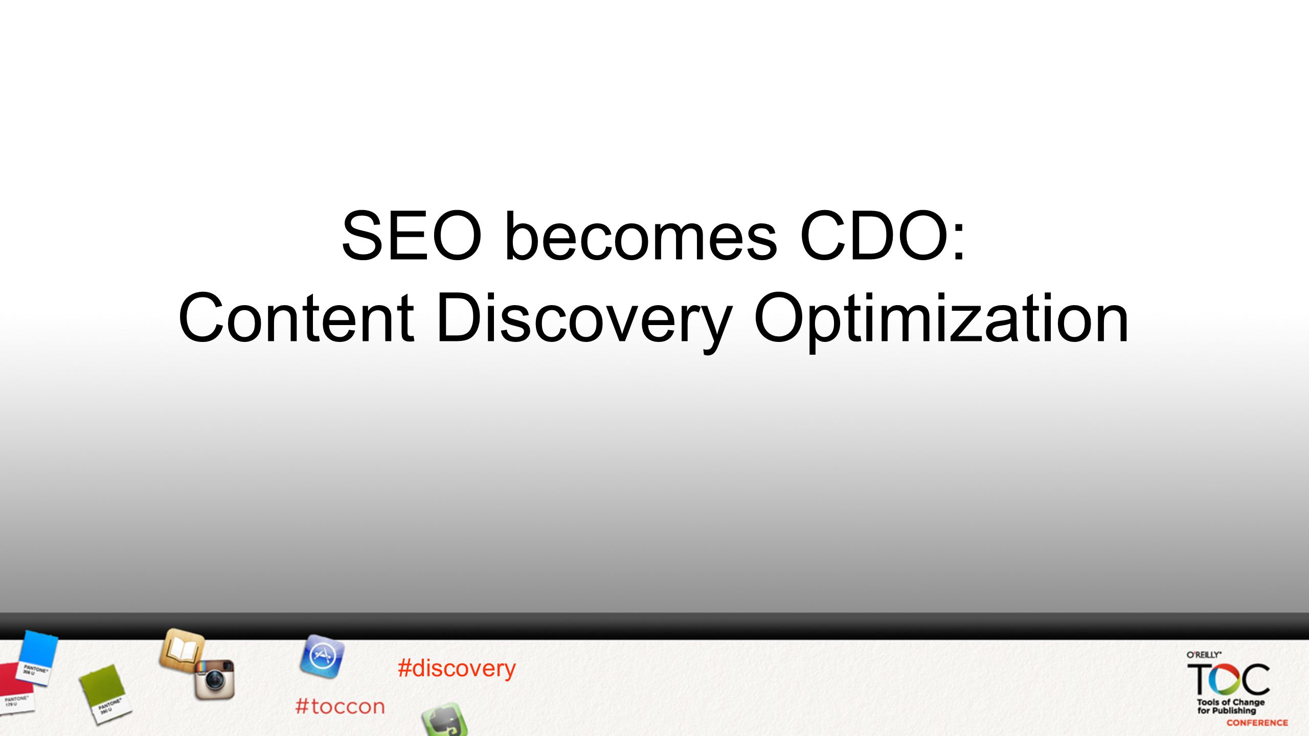 SEO becomes CDO: Content Discovery Optimization