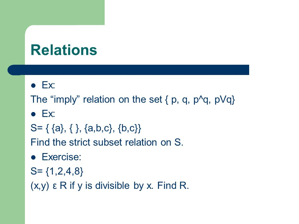 Transitivity Ex: Are the following relations transitive? a bc bc a