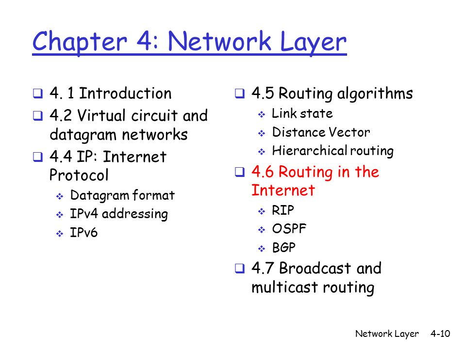 Network Layer4-10 Chapter 4: Network Layer  4.