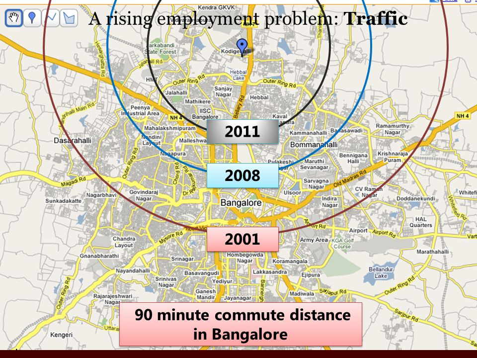 2001 2008 2011 90 minute commute distance in Bangalore A rising employment problem: Traffic