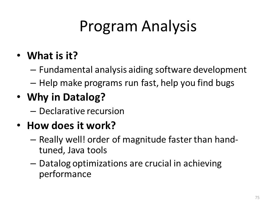 Program Analysis What is it.