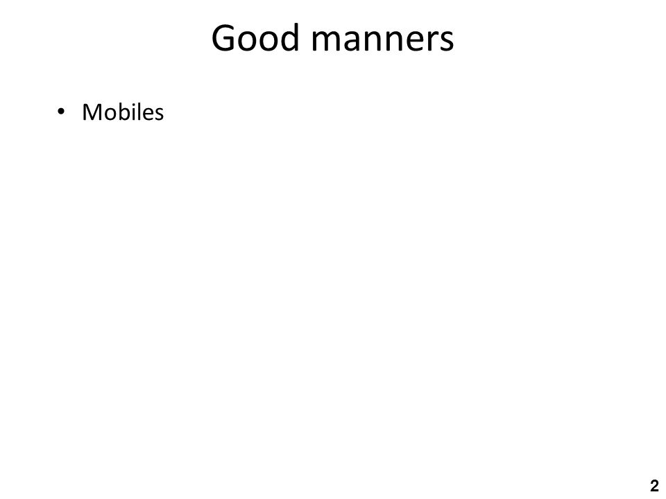 Good manners Mobiles 2