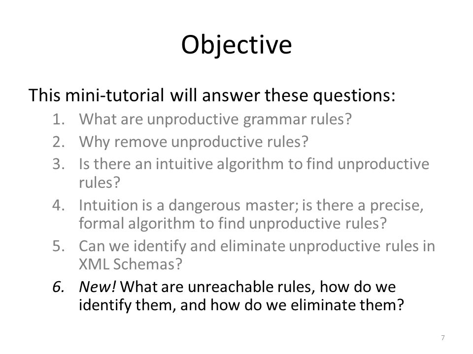 How to find unproductive rules in a grammar Find the productive non-terminals as described on the previous slide.