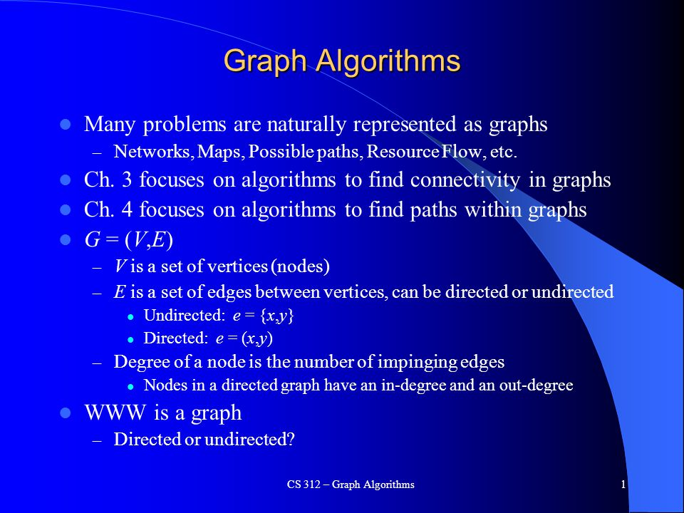 CS 312 – Graph Algorithms32 Example with pre and low a b c d e f g h a,1,1 b,2,1 g,3,1 c,4,3 d,5,3 h,6,4 e,7,1 f,8,1 low numbering u is a sep.