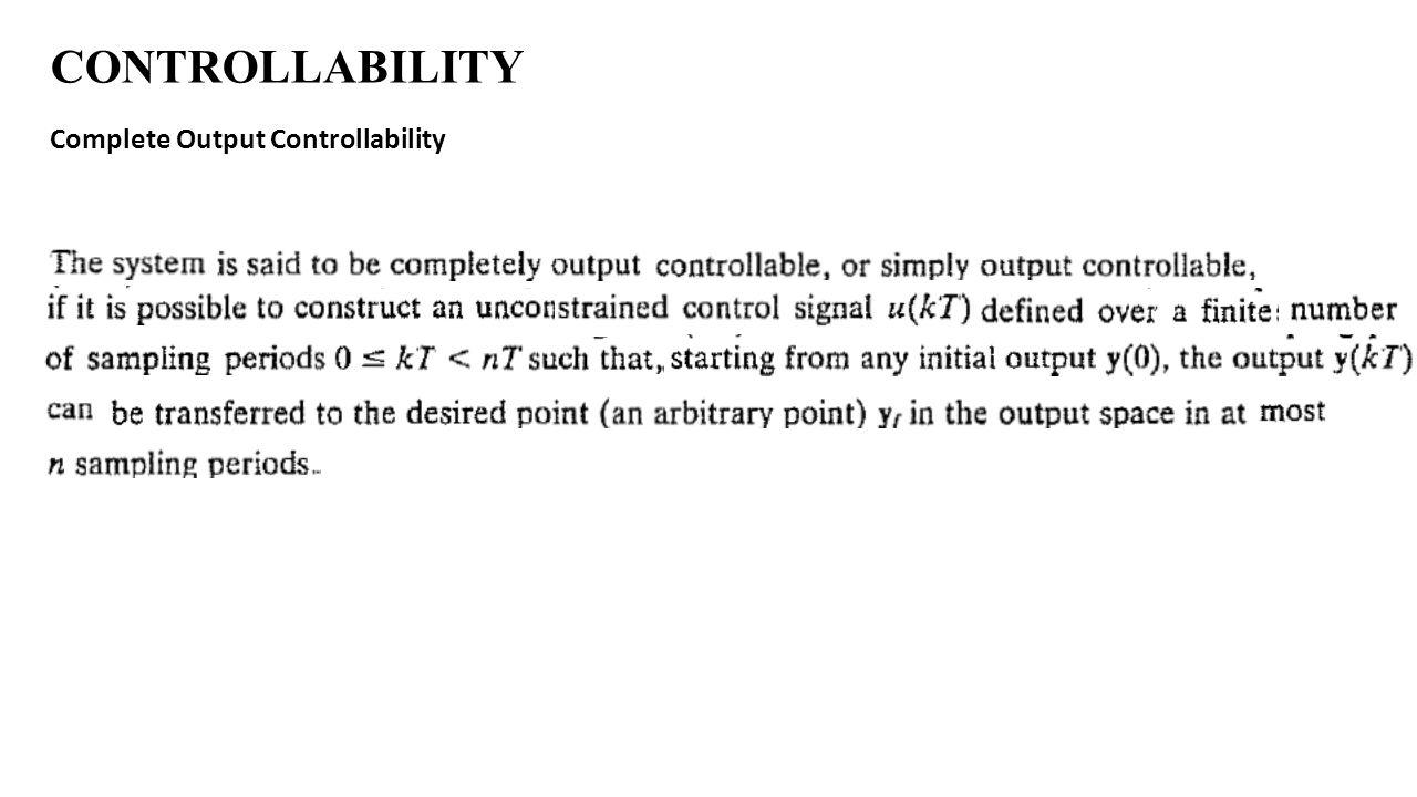 CONTROLLABILITY Complete Output Controllability
