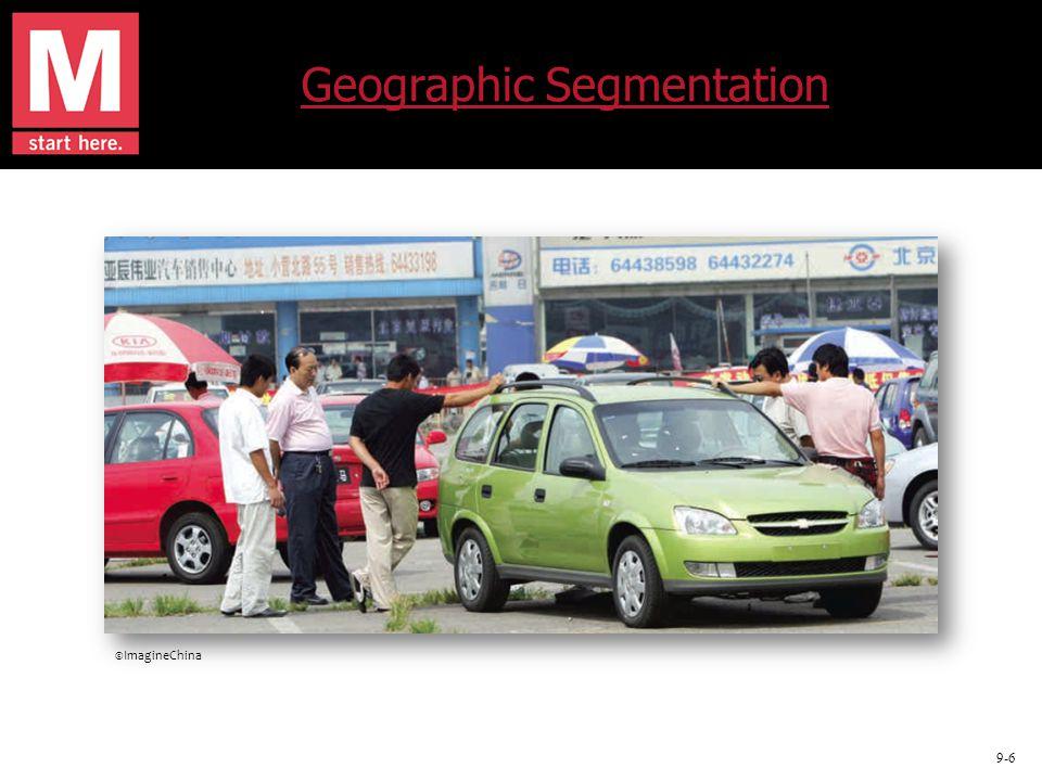 9-6 Geographic Segmentation ©ImagineChina