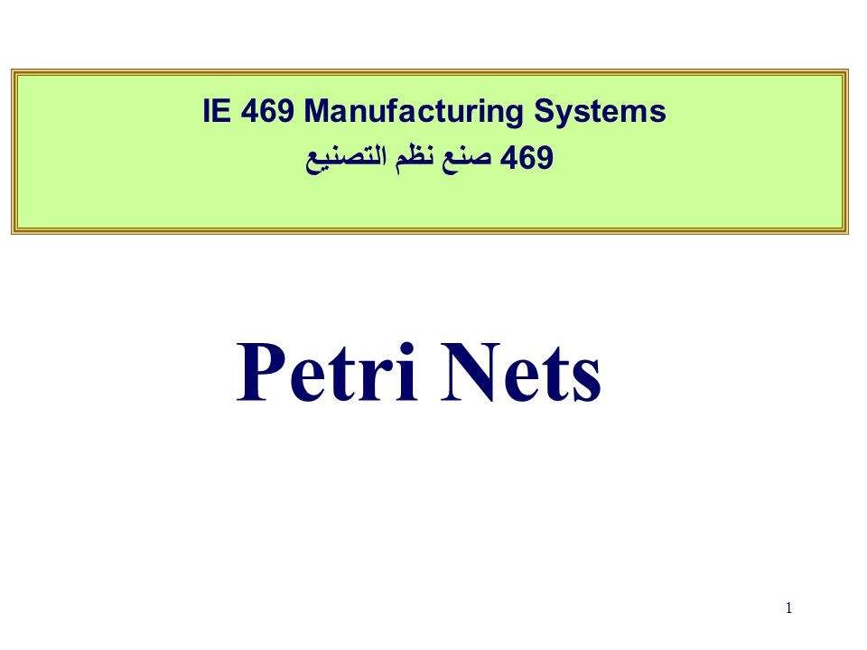 Outline Petri nets –Introduction –Examples –Properties –Analysis techniques 2